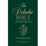 Bible - The Didache Bible with Commentaries based on the Catechism of the Catholic Church