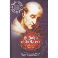St John of the Cross Collected Works - translated by Kieran Kavanaugh and Otilio Rodriguez OCD