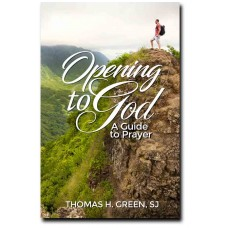Opening to God - A Guide to Prayer