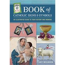 Loyola Kids Book of Catholic Signs & Symbols