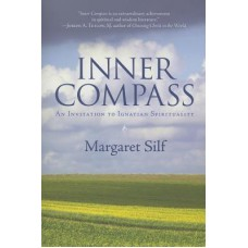 Inner Compass by Margaret Silf - An Invitation to Ignatian Spirituality