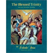 The Blessed Trinity and Our Christian Vocation