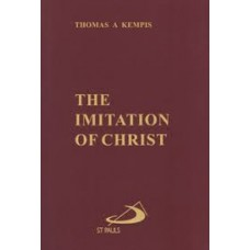 The Imitation of Christ by Thomas A Kempis