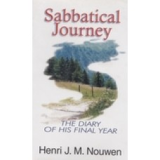 Sabbatical Journey - The Diary of His Final Year By Henri Nouwen