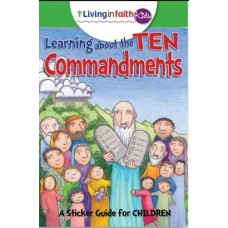 Living In Faith Kids Learning About the Ten Commandments
