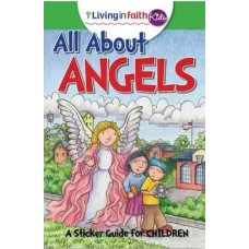 Living In Faith Kids All About Angels
