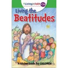 Living In Faith Kids Living the Beatitudes