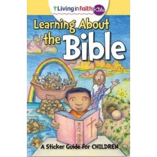 Living In Faith Kids Learning About the Bible