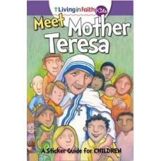 Living In Faith Kids Meet Mother Teresa